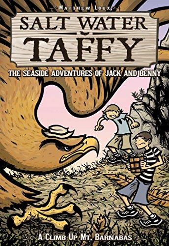 Salt Water Taffy: A Climb Up Mt.: Matthew Loux