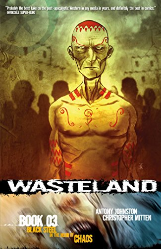 9781934964088: Wasteland Book 3: Black Steel in the Hour of Chaos