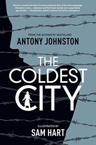 The Coldest City: Johnston, Antony