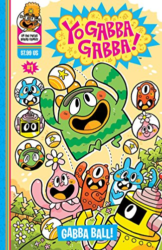 Yo Gabba Gabba: Gabba Ball (9781934964552) by Chris Eliopoulos