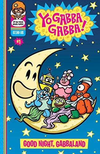 Yo Gabba Gabba: Good Night, Gabbaland (Yo: J. Torres, Matthew