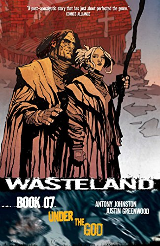 9781934964941: Wasteland Volume 7: Under the God