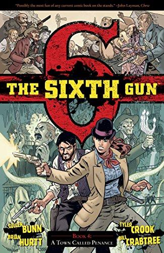 9781934964958: The Sixth Gun Volume 4: A Town Called Penance