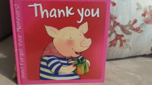 Thank You (Don't Forget Your Manners' Series): Karen Carter