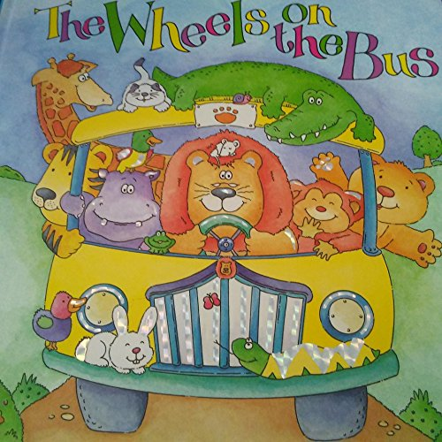9781934967911: The Wheels on the Bus