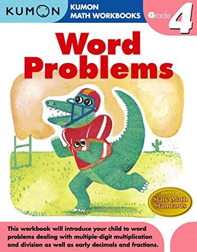 Word Problems Grade 4 (Kumon Math Workbooks): Kumon Publishing