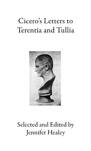 9781934971024: Cicero's Letters to Terentia and Tullia