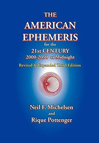 9781934976135: The American Ephemeris for the 21st Century, 2000-2050 at Midnight