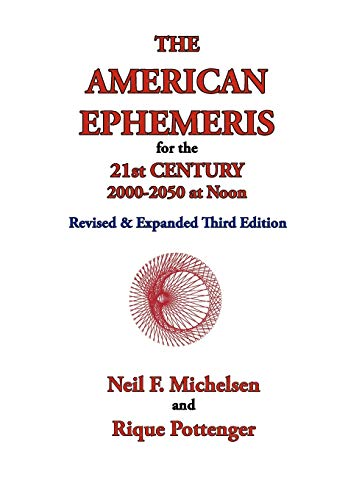 9781934976142: The American Ephemeris for the 21st Century, 2000-2050 at Noon