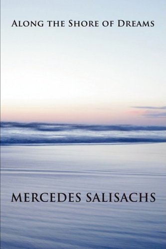 Along the Shore of Dreams (Paperback): Mercedes Salisachs