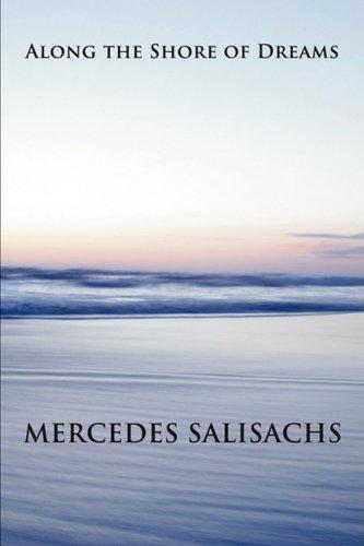 Along the Shore of Dreams: Mercedes Salisachs