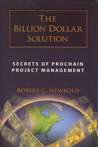 9781934979051: The Billion Dollar Solution: Secrets of Prochain Project Management