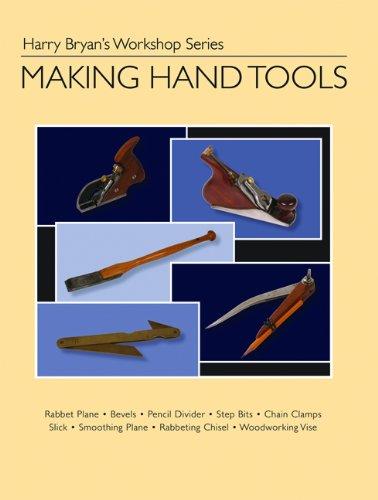 9781934982020: Making Hand Tools