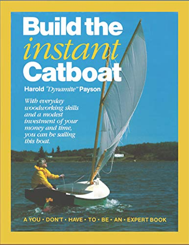 9781934982099: Build the Instant Catboat
