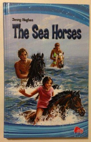 9781934983119: The Sea Horses