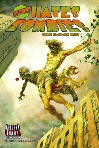 9781934985021: Jesus Hates Zombies: Those Slack-Jawed Blues (Revised)
