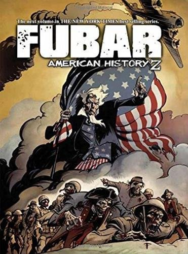 9781934985274: FUBAR: American History Z