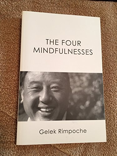 9781934994092: The Four Mindfulnesses: On the Basis of a Poem by the Seventh Dalai Lama with Commentary by Kyabje Ling Rinpoche