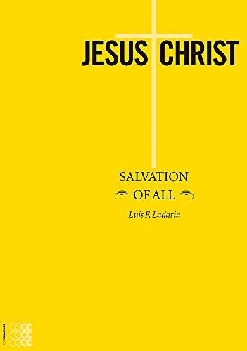 Jesus Christ: Salvation of All (Paperback): Luis F. Ladaria