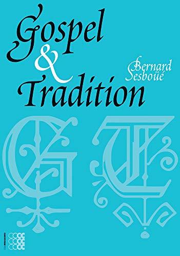 9781934996171: Gospel & Tradition