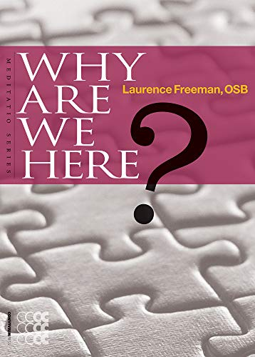 9781934996317: Why are we Here? (Meditatio)