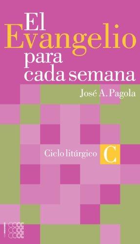 9781934996485: El evangelio para cada semana. Ciclo C (Spanish edition) (Ministeria)