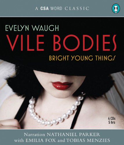 9781934997154: Vile Bodies: Bright Young Things (A CSA Word Classic)