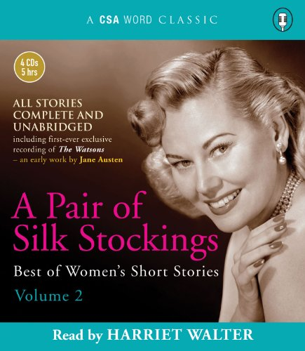 9781934997284: A Pair of Silk Stockings: Best of Women's Short Stories Volume 2 (A CSA Word Classic)