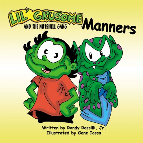 9781934998038: Lil' Grusome and the Nutshell Gang - Manners