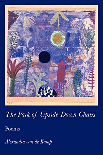 9781934999936: The Park of Upside-Down Chairs