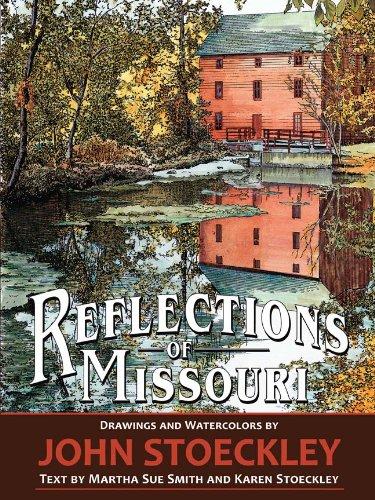 9781935001744: Reflections of Missouri