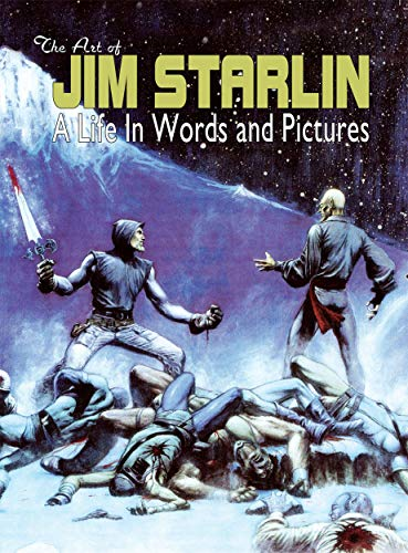 9781935002574: THE ART OF JIM STARLIN: A Life in Words and Pictures