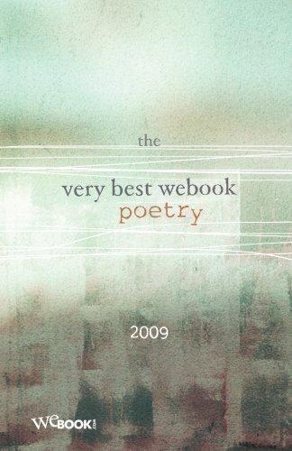 The Very Best WEbook Poetry 2009: WEbook