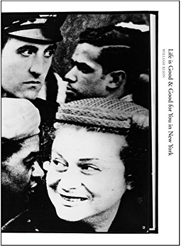 William Klein: Life is Good & Good for You in New York (Books on Books): Kozloff, Max; Ladd, ...