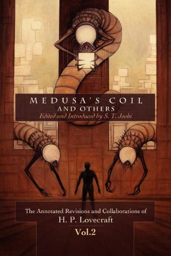 Medusa's Coil and Others: Joshi, S. T.,