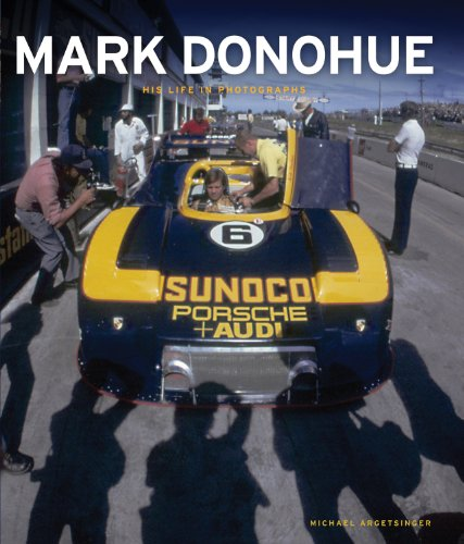 9781935007098: Mark Donohue: His Life in Photographs