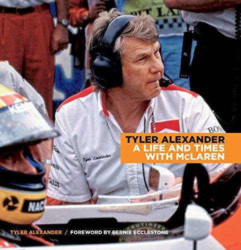 9781935007210: Tyler Alexander: A Life and Times with McLaren