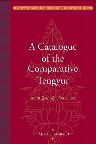 9781935011156: Hackett, P: Catalogue of the Comparative Tengyur (bstan'gyur
