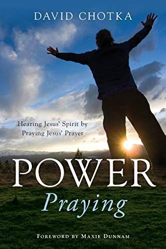 9781935012061: Power Praying