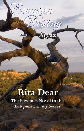 Agraz (Eutopian Destiny, 11): Rita Dear
