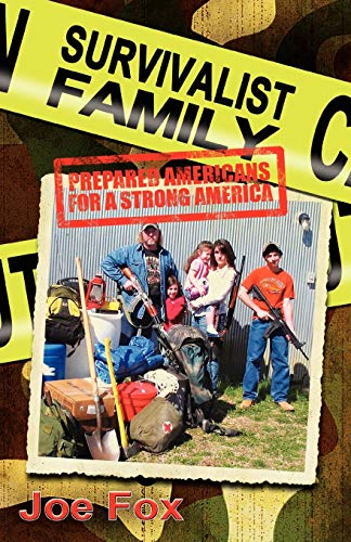 9781935018254: Survivalist Family Prepared Americans for a Strong America