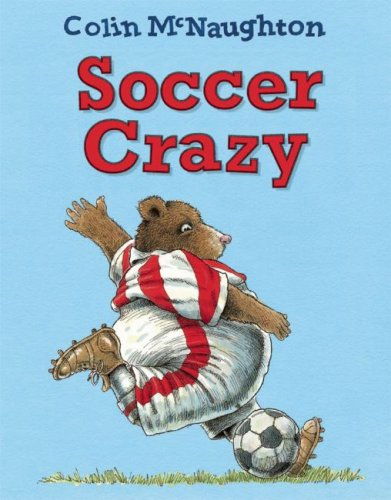 Soccer Crazy (1935021036) by Colin McNaughton