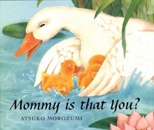 Mommy, is that You?: Atsuko Morozumi