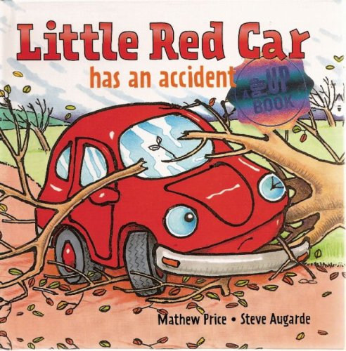Little Red Car has an Accident (Little Red Car Books): Mathew Price