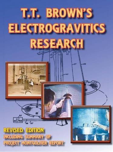 9781935023272: T.T. Brown's Electrogravitics Research