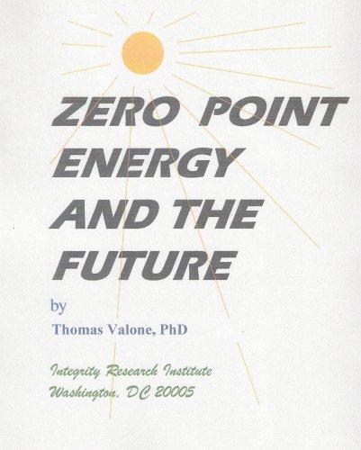 9781935023302: Zero Point Energy & The Future