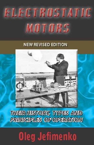9781935023470: Electrostatic Motors: Their History, Types and Principles of Operation