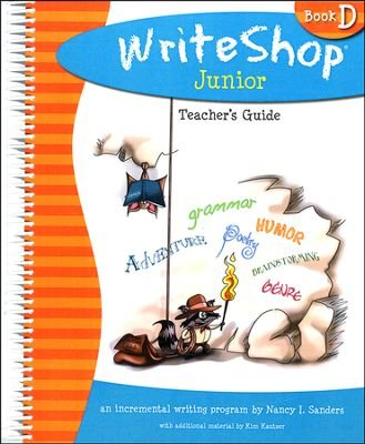 9781935027126: Writeshop Junior, Book D, Teacher's Guide: An Incremental Writing Program