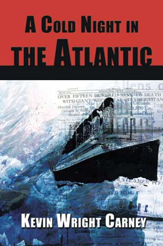 9781935028017: A Cold Night in the Atlantic