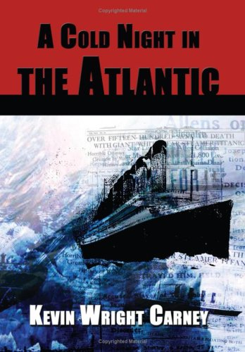 9781935028024: A Cold Night in the Atlantic
